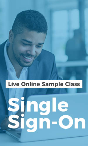 Live Online Sample Class on Single Sign-On 7-17-18